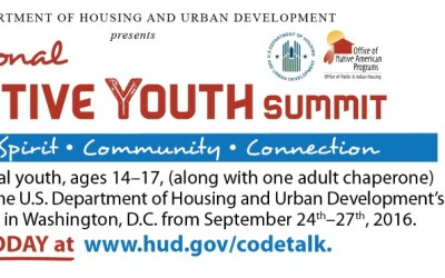 HUD National Native Youth Summit in Washington, D.C: September 24th–27th, 2016.